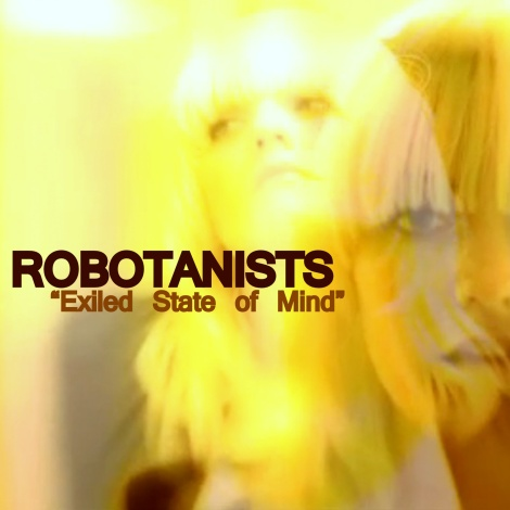 ROBOTANISTS_Exiled State of Mind _ Video Still
