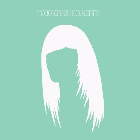 Robotanists - Souvenirs - album cover
