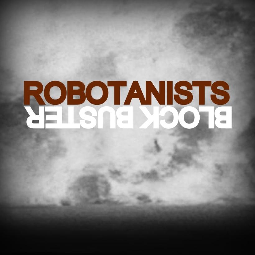 Block_Buster_robotanists